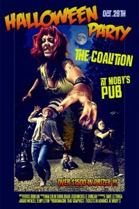 The Coalition Returns - October 28th @ Moby's Pub
