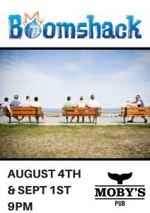 Boomshack - August 4th @ Moby's Pub