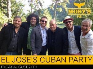 El Jose's Cuban Dance Party - August 24th @ Moby's Pub