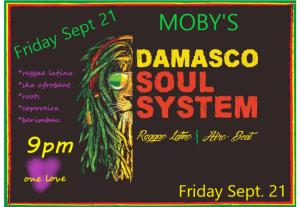 Damasco Soul System - September 21st @ Moby's Pub