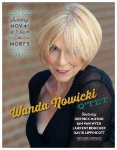 Wanda Nowicki Q'tet - November 4th @ Moby's Pub
