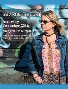 Sharon Bailey - November 10th @ Moby's Pub