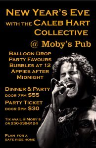 New Year's Eve Party with Caleb Hart - December 31st @ Moby's Pub