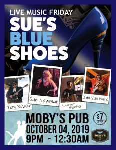 Sue's Blue Shoes - October 4th @ Moby's Pub