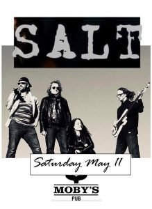 Salt - May 11th @ Moby's Pub