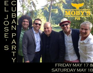 El Jose's Long Weekend Cuban Dance Party - May 17th and 18th @ Moby's Pub