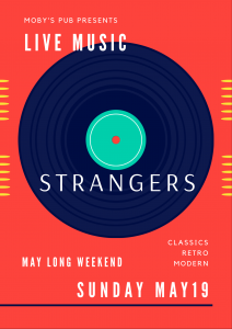 Strangers - May 19th @ Moby's Pub