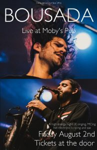 Bousada - August 2nd @ Moby's Pub