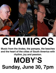 Chamigos - June 30th @ Moby's Pub